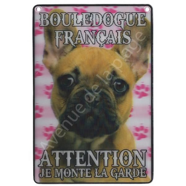 PLAQUE 3D ATTENTION JE MONTE LA GARDE BOULEDOGUE FRANCAIS