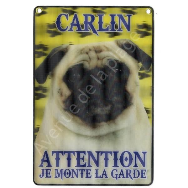 PLAQUE 3D ATTENTION JE MONTE LA GARDE CARLIN