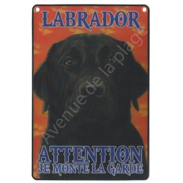 PLAQUE 3D ATTENTION JE MONTE LA GARDE LABRADOR