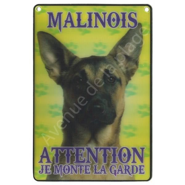 PLAQUE 3D ATTENTION JE MONTE LA GARDE MALINOIS