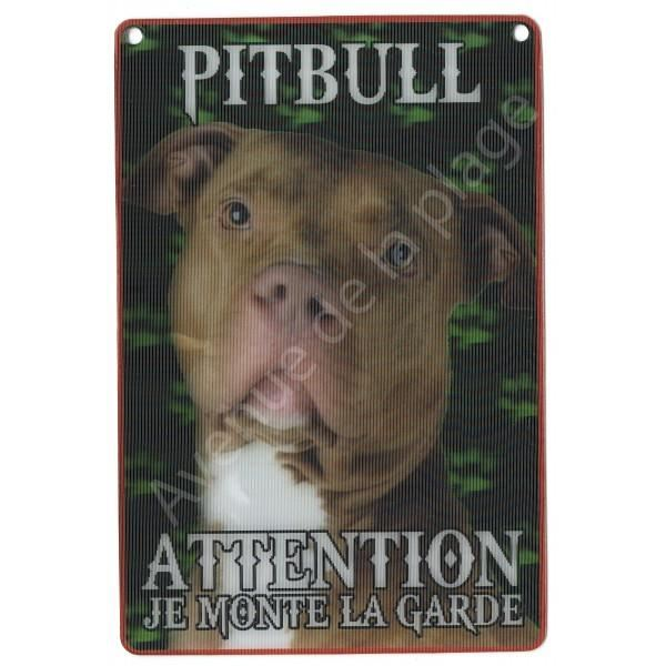 PLAQUE 3D ATTENTION JE MONTE LA GARDE PITBULL