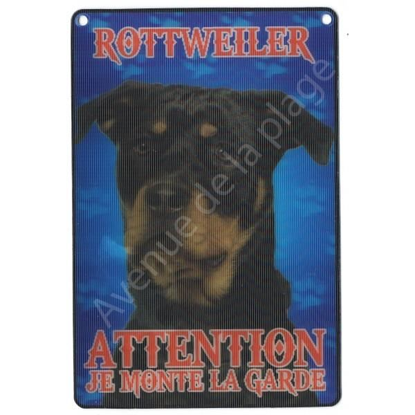 PLAQUE 3D ATTENTION JE MONTE LA GARDE ROTTWEILER